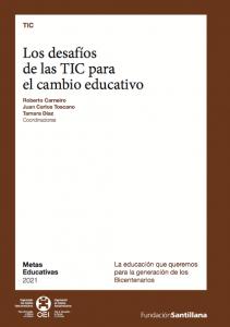 Los desafíos de las TIC para el cambio educativo